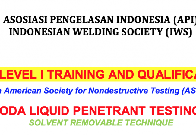 Untuk 15 Orang - NDT LEVEL I TRAINING AND QUALIFICATION
